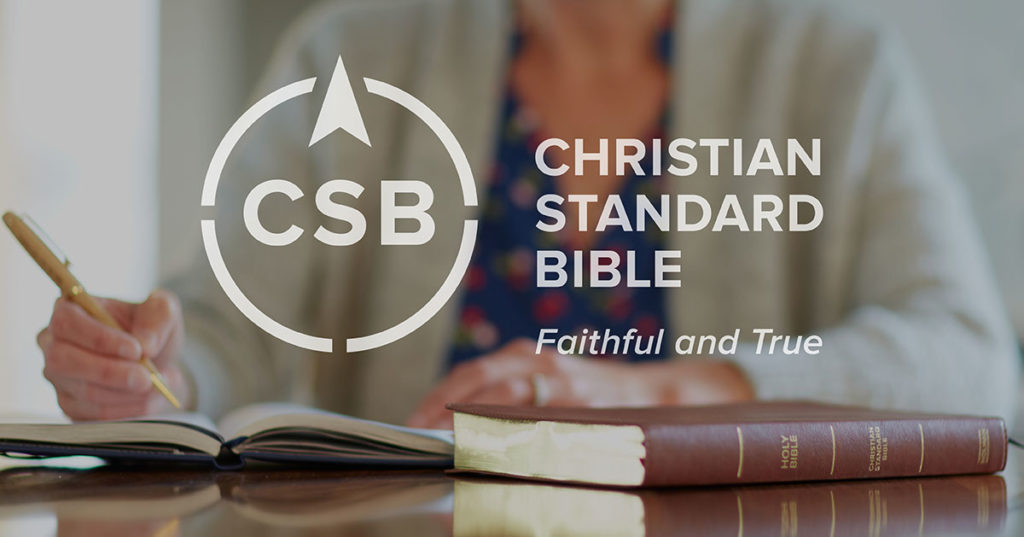 Bible Studies & Resources Featuring the Christian Standard Bible