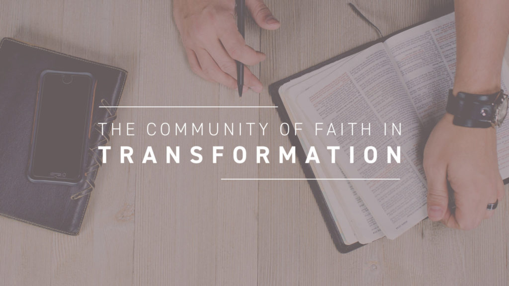 The Community of Faith in Transformation