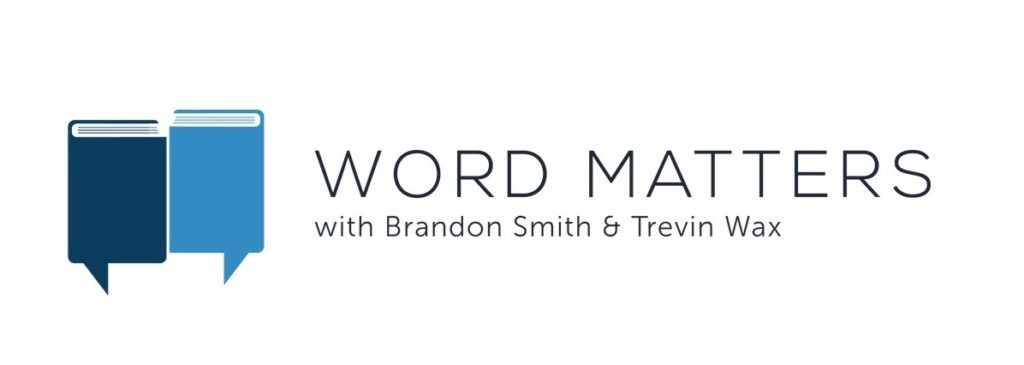 The Word Matters Podcast Kicks off a New Season